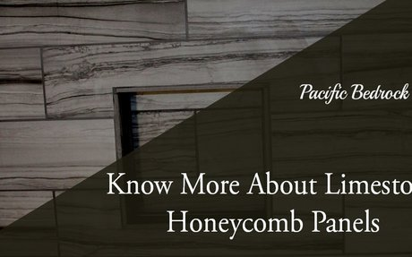 Know more about Limestone Honeycomb Panels