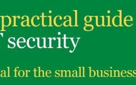 A practical guide to IT security - ICO guidance for small businesses