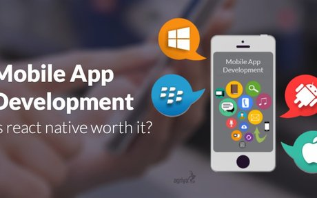Mobile App development: Is React Native worth it?