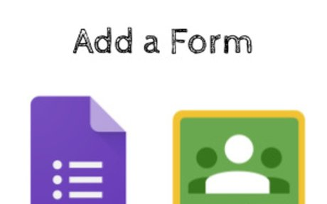 How to Add a Google Form to Google Classroom - Teacher Tech
