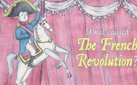 What Caused the French Revolution?