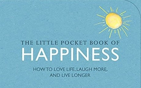 The Little Pocket Book of Happiness: How to love life, laugh more, and live longer: Amazon