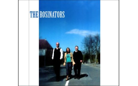 The Rosinators - featuring Paul Castle, Fliss Premru and Will Sneyd