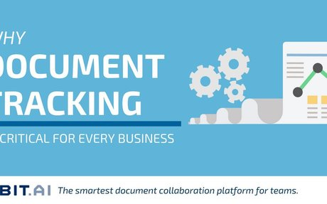Document Tracking: What, Why & How To Do It Effectively - Bit Blog
