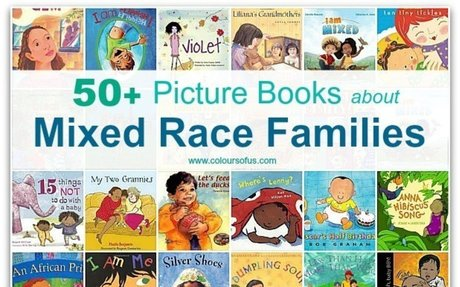 50+ Picture Books about Mixed Race Families