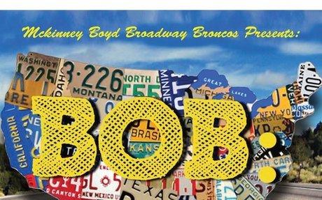 McKinney Boyd Broadway Broncos Presents BOB