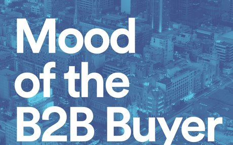 Mood of the B2B Buyer Report #B2BBuyer
