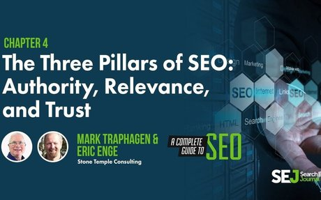 The Three Pillars of SEO: Authority, Relevance & Trust
