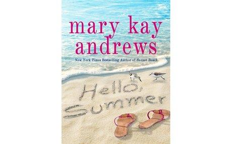 Hello, Summer / Mary Kay Andrews