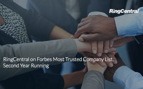 RingCentral on Forbes Most Trusted Company List, Second Year Running
