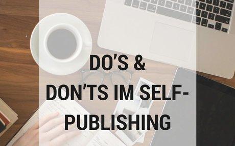 Do's & Don'ts im Self-Publishing