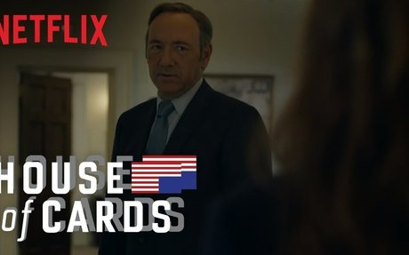House of Cards - Season 1 | Official Trailer [HD] | Netflix