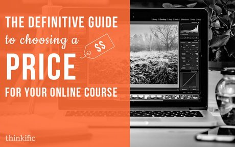 How To Price Your Online Course (A Complete Guide)
