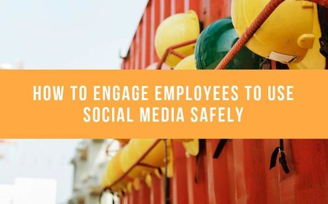 How To Engage Employees To Use Social Media Safely #SocialMedia