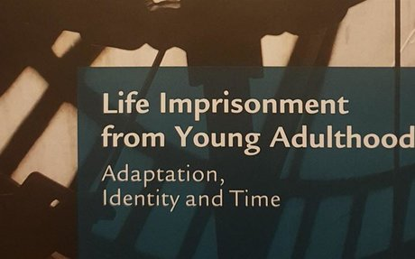 Life Imprisonment from Young Adulthood - Crewe, Hulley & Wright