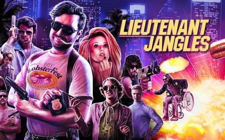 Lieutenant Jangles | FilmInk