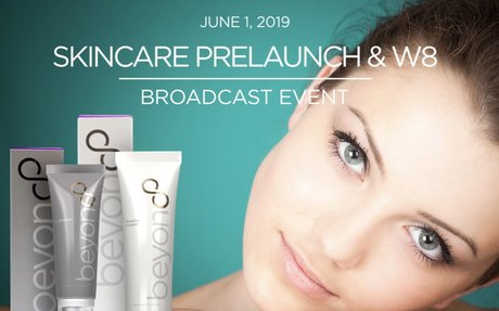 Beyond Skincare PreLaunch & Wellness 8 Broadcast Event-FREE Skincare system with first 100