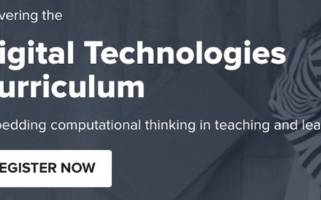 7th/8th March 2017 Delivering the Digital Technologies Curriculum