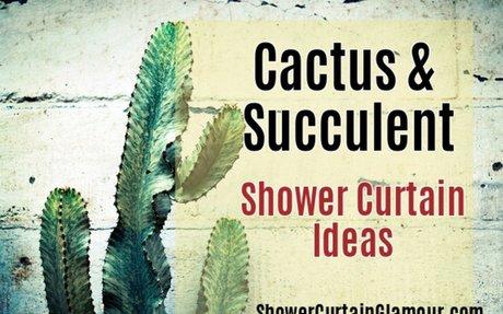 Cactus and Succulent Shower Curtain Ideas