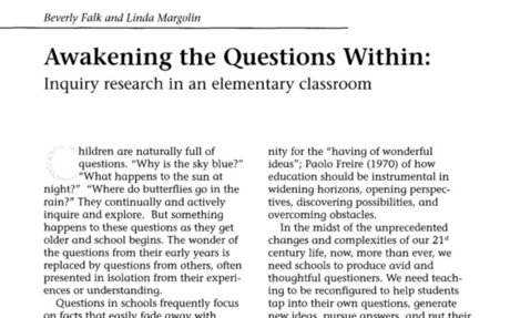 Awakening the Questions Within: Inquiry Research in an Elementary Classroom