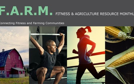 Fitness & Agriculture Resource Monthly, Edition 3