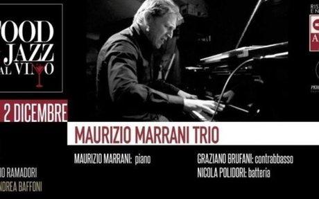 Eventi a Perugia, Hotel Giò: Sabato 2/12 a Food & Jazz dal Vino, Maurizio Marrani il Trio