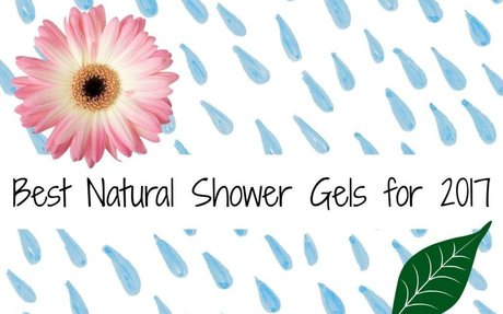 The 3 Best Natural Shower Gels on the Market in 2017