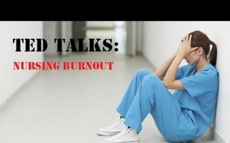 TED Talks: Nursing Burnout