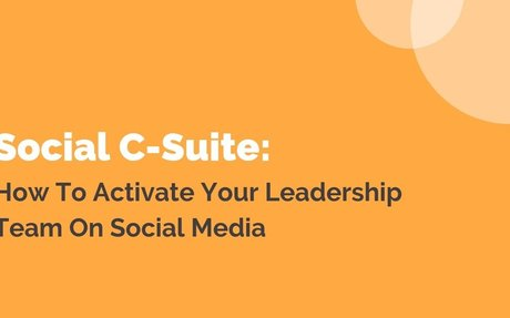 How To Activate Your Leadership Team On Social Media #SocialCSuite