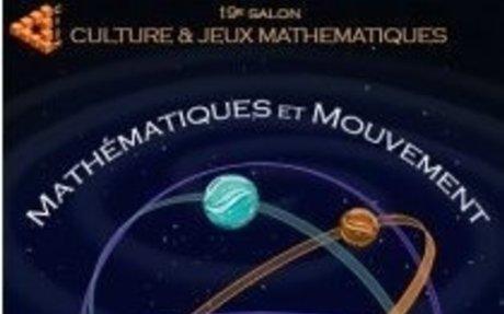 Salon Culture & Jeux Mathématiques - 24 au 27 mai 2018, Paris VIe