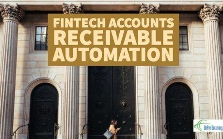 Advantages of FinTech Accounts Receivable Automation