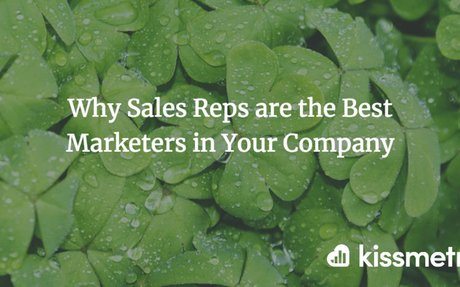 Why Sales Reps are the Best Marketers in Your Company #SocialSelling