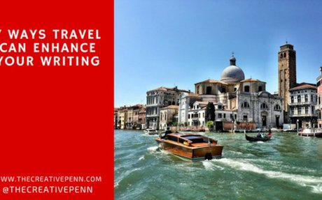 7 Ways Travel Can Enhance Your Writing