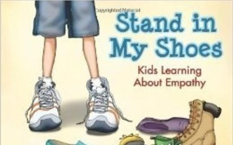 Stand in My Shoes: Kids Learning About Empathy: Bob Sornson Ph.D