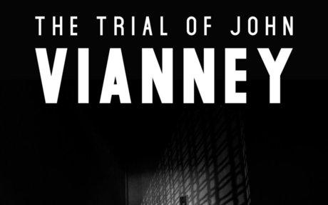 The Trial of John Vianney - This Weekend