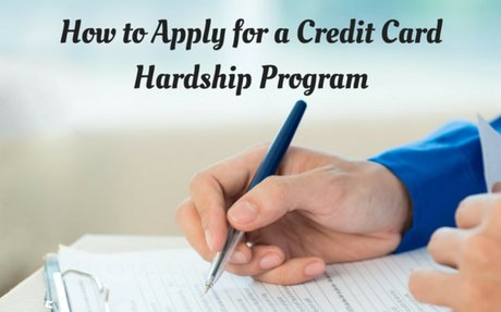 How to Apply for a Credit Card Hardship Program