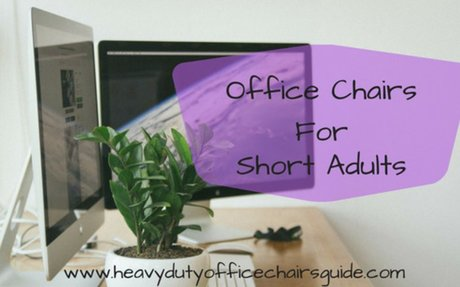 Office Chairs For Short Adults - Best Office Chairs For Petite Frames
