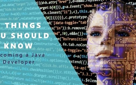 Becoming a Java Developer: 5 Things You Should Know