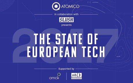2017-11 Atomico Report: The State of European Tech 2017