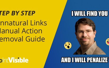 Step By Step - Unnatural Links Manual Action Removal Guide