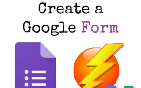 Alice's Quick Way to Make a Google Form - Teacher Tech