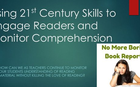 Using 21st Century Skills to Engage Readers and Monitor Comprehension.pdf