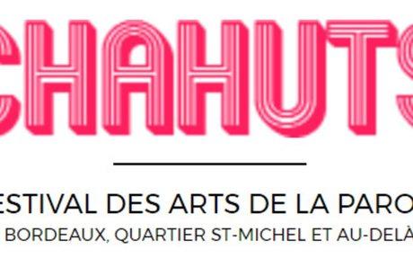 Chahuts festival des arts de la parole Bordeaux