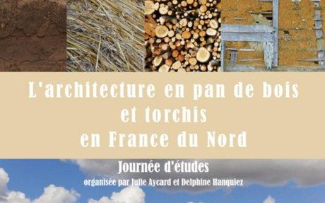 Journée d'études – L'architecture à pan de bois et torchis en France du Nord