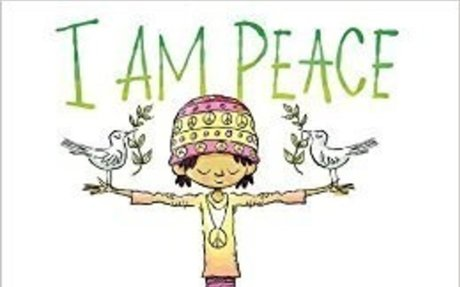 I Am Peace: A Book of Mindfulness: Susan Verde