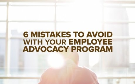 6 Mistakes To Avoid With Your Employee Advocacy Program #EmployeeAdvocacy