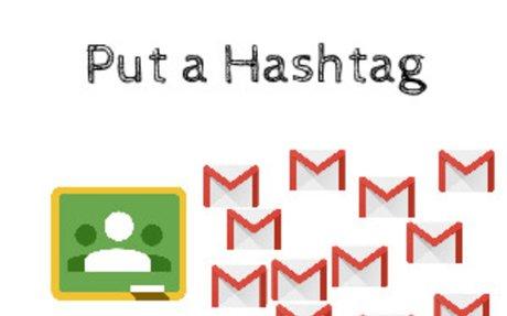 Put a Hashtag in the Google Classroom Assignment Title - Teacher Tech