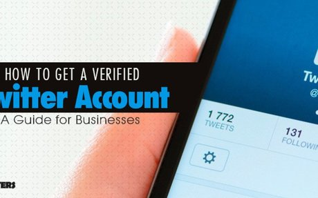 How to Get a Verified Twitter Account: Guide for Businesses -