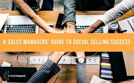 A Sales Managers' Guide To Social Selling Success #SocialSelling