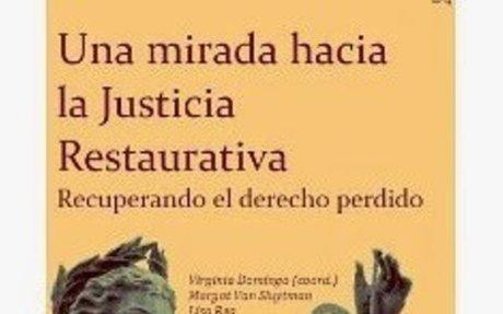 Premisas de la Justicia Restaurativa